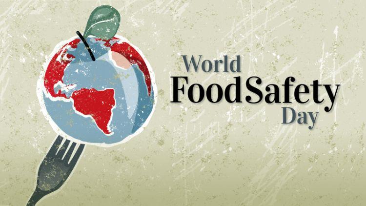 #WorldFoodSafetyDay